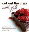 Cut Out The Crap with Style by Collette White (Paperback, 2013)