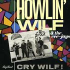 Cry Wilf! by Howlin' Wilf & the Veejays (CD, Oct-2006, Big Beat Records (Dance))