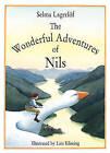 The Wonderful Adventures of Nils by Selma Lagerloef, Selma Lagerlof (Hardback, 1992)
