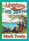 The Adventures of Tom Sawyer by Mark Twain (Paperback / softback, 2009)