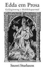 Edda Em Prosa: Gylfaginning e Skáldskaparmál by Snorri Sturluson (2014,...