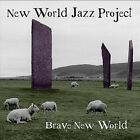Brave New World by New World Jazz Project (CD, Nov-2011, CD Baby (distributor))