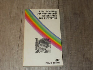 dtv-Nr-6351-Der-Wasserbueffel-Geschichten-aus-der-Provinz-Schutting-1984