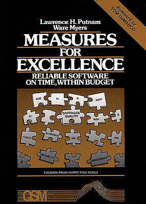 1 of 1 - NEW Measures For Excellence: Reliable Software On Time, Within Budget