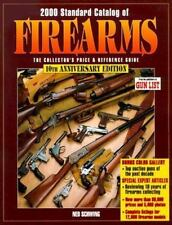 2000 Standard Catalog of Firearms : The Collector's Price & Reference Guide