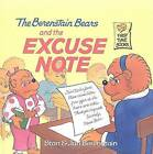 The Berenstain Bears and the Excuse Note by Jan Berenstain, Stan Berenstain (Hardback, 2001)