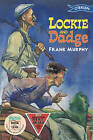 Lockie and Dadge by Frank Murphy (Paperback, 1995)