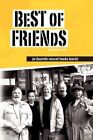 Best of Friends 9781436336185 by George Lowe Hardcover