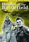 Heroes of the Battlefield by Brian Williams, Brenda Williams (Hardback, 2015)