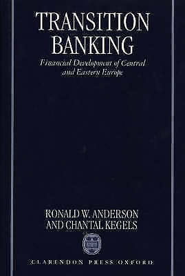 TRANSITION BANKING: FINANCIAL DEVELOPMENT OF CENTRAL AND EASTERN EUROPE., Anders