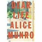 Dear Life by Alice Munro (2012, Hardcover)