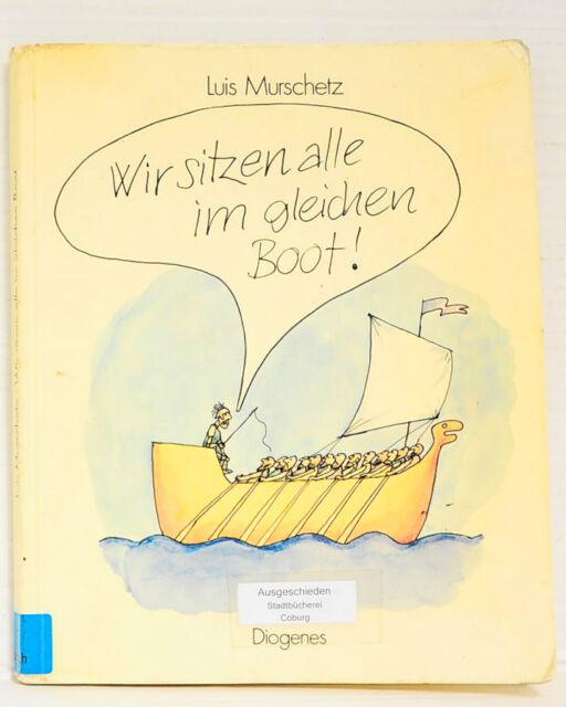 Wir sitzen alle im gleichen Boot, Comiczeichnungen, Luis Murschetz