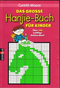 Moore-Gareth-Das-grosse-Hanjie-Buch-fuer-Kinder-ueber-100-Zahlenraetsel-Rar