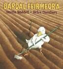 Bardal Feirmeora (Farmer Duck) by Martin Waddell (Paperback, 2013)