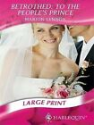 9780263211849 Betrothed to The People S Prince Mills and Boon Romance Largepri