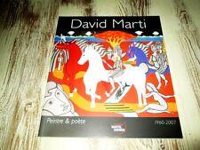 david marti;- 1960-2007. Peintre & poète.