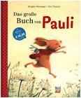 Das große Buch von Pauli von Brigitte Weninger (2016, Gebundene Ausgabe)