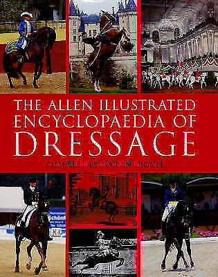 """VERY GOOD"" Diggle, Martin, The Allen Illustrated Encyclopaedia of Dressage, Boo"