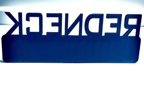 REDNECK EDITION car truck BMW /& LEXUS EMBLEM logo decal SUV SIGN ornament 1.1.
