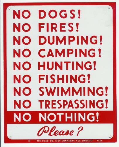 No Dogs Fires Dumping Camping Swimming Original 1957 Tin Metal Sign