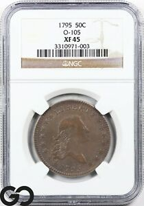 1795 Flowing Hair Half Dollar NGC XF 45 ** O-105, Scarce Early Silver Survivor!