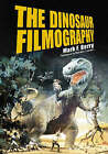 The Dinosaur Filmography by Mark F. Berry (Paperback, 2005)
