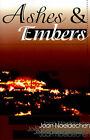 Ashes & Embers by Joan Noeldechen (Paperback / softback, 2000)