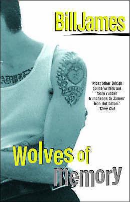 Bill James, Wolves of memory (Harpur & Iles Mystery 22), Very Good Book