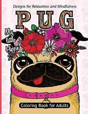 Pug Coloring Book For Adults Much Loved Dogs And Puppies Coloring