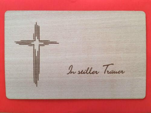 Grußkarte aus Holz Geschenk Karte Trauerkarte IN STILLER TRAUER Kreuz Tod