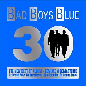 BAD-BOYS-BLUE-30-THE-NEW-BEST-OF-ALBUM-REMIXED-amp-REMASTERED-2-CD-NEW