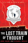 The Lost Train of Thought by Michael Wexler, John Hulme (Paperback, 2010)