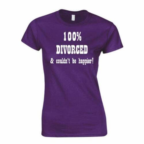 100/% Divorced and Couldn/'t Be Happier Ladies T Shirt