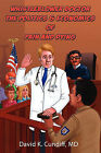 Whistleblower Doctor--The Politics and Economics of Pain and Dying by David Keith Cundiff (Paperback / softback, 2011)