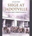 Siege at Jadotville: The Irish Army's Forgotten Battle by Blackstone Audiobooks (CD-Audio, 2016)