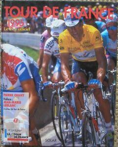 TOUR DE FRANCE 1995 LIBRO UFFICIALE OFFICIAL BOOK INDURAIN CASARTELLI PANTANI - Italia - TOUR DE FRANCE 1995 LIBRO UFFICIALE OFFICIAL BOOK INDURAIN CASARTELLI PANTANI - Italia