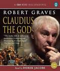 Claudius the God by Robert Graves (CD-Audio, 2009)