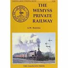The Wemyss Private Railway or Mr.Wemyss Railways by Alan W. Brochie (Hardback, 1998)