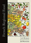 French Regional Food by Loic Bienassis, Joel Robuchon (Hardback, 2014)