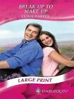 Break Up to Make Up by Fiona Harper (Paperback, 2007)
