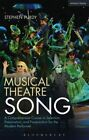 Musical Theatre Song: A Comprehensive Course in Selection, Preparation and Presentation for the Modern Performer by Stephen Purdy (Paperback, 2016)
