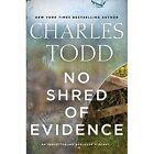 No Shred of Evidence: An Inspector Ian Rutledge Mystery by Charles Todd (Hardback, 2016)