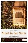 Mord in der Noris von Petra Kirsch (2012, Taschenbuch)