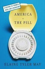 America and the Pill: A History of Promise, Peril, and Liberation-ExLibrary