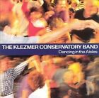 Dancing in the Aisles by Klezmer Conservatory Band (CD, Jun-1997, Rounder Select)
