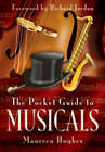 The Pocket Guide to Musicals by Maureen Hughes (Paperback, 2008)
