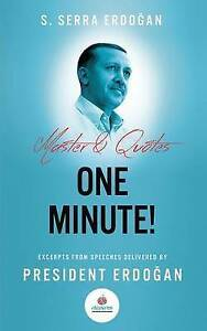 One-Minute-Excerpts-from-speeches-delivered-by-Mr-Recep-Tayyip-Erdogan-Pre
