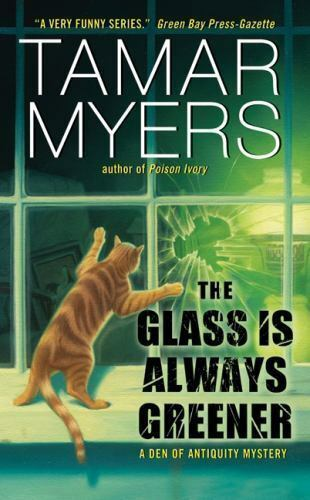 The Glass Is Always Greener (Den of Antiquity) by Myers, Tamar