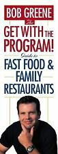 The Get With The Program! Guide to Fast Food and Family Restaurants - Good - Gre