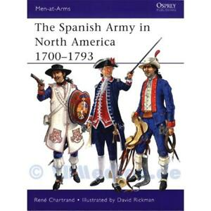 The-Spanish-Army-in-North-America-1700-1793-Men-at-Arms-475-Osprey